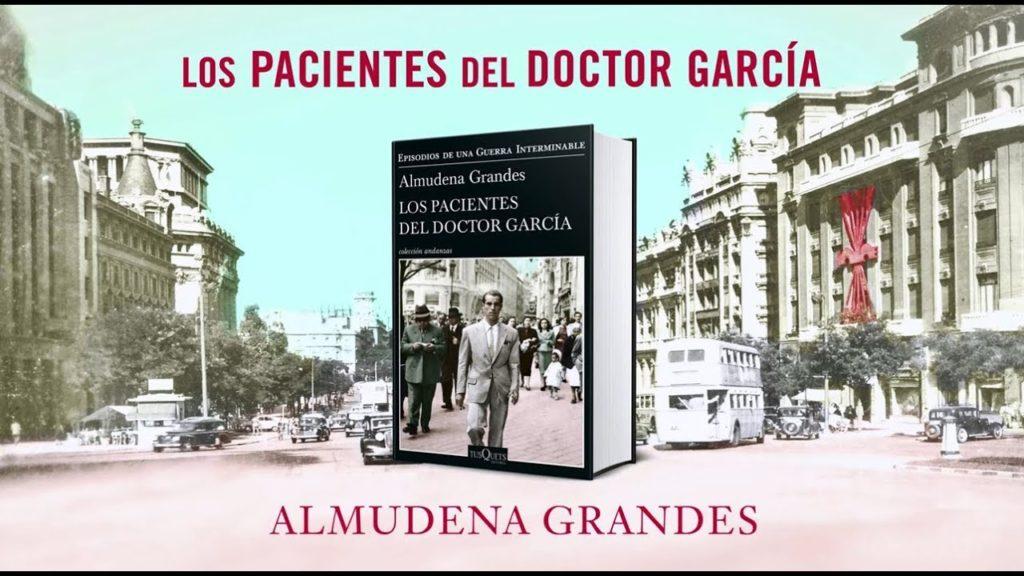 Los pacientes del doctor García Almudena Grandes Premio Nacional Narrativa